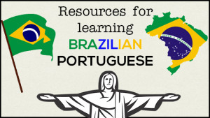 The Best Resources for Learning to Speak Brazilian Portuguese