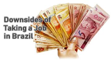 Downsides of Taking a Job in Brazil - Brazilian Gringo
