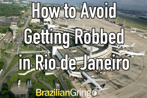 How not to get robbed in Rio de Janeiro