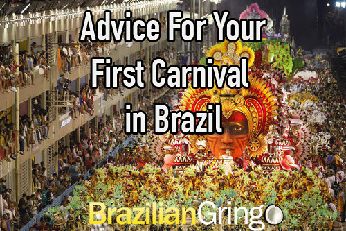 Advice For Your First Carnaval in Brazil