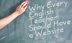 Why Every English Teacher Should Have a Website
