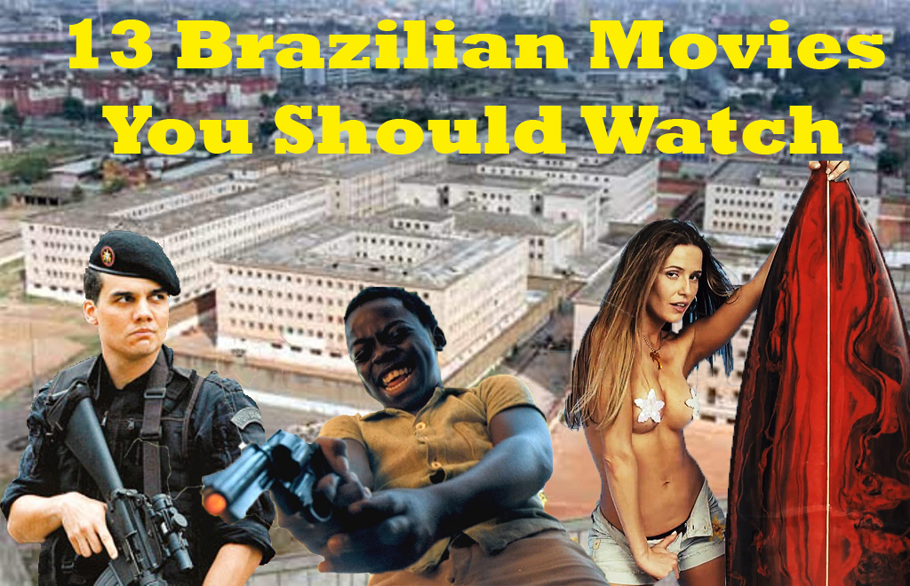 brazilian movies you should watch