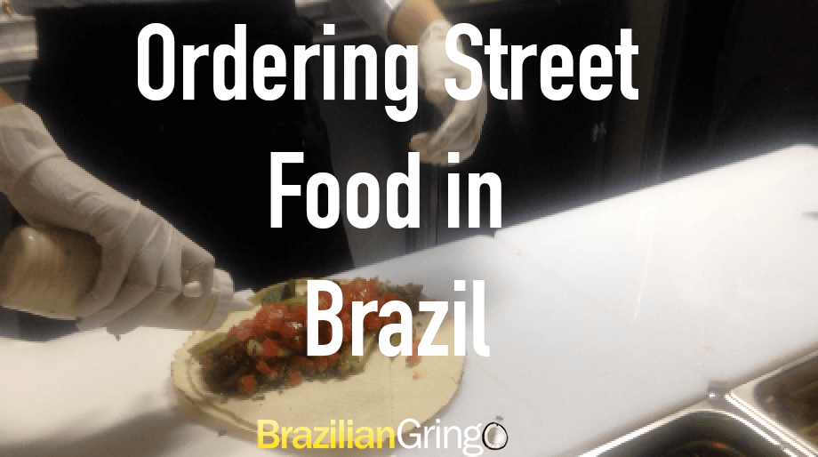 Use this word when ordering street food in Brazil