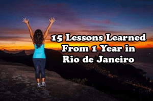15 Lessons Learned from a Year of Teaching English in Rio de Janeiro